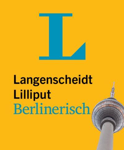 Langenscheidt Lilliput Berlinerisch - im Mini-Format