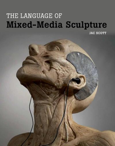 Language of Mixed-Media Sculpture
