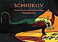 Schnikov - Die Geschichte eines bleichen Großstadtkrokodils