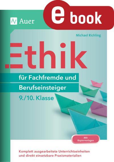 Ethik für Fachfremde und Berufseinsteiger 9-10