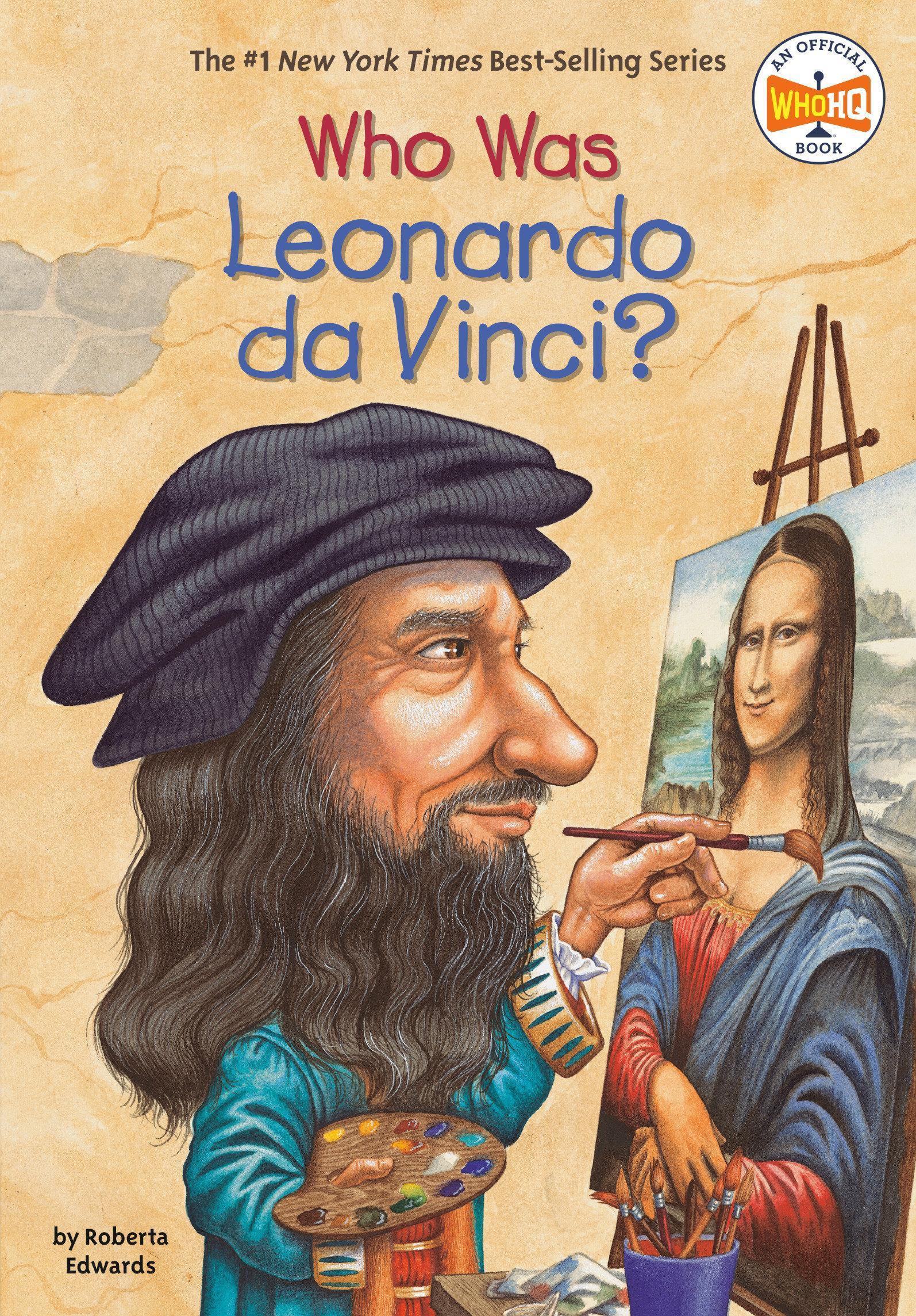 Who Was Leonardo Da Vinci?, Roberta Edwards