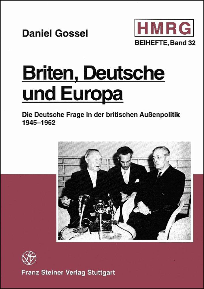 Briten, Deutsche und Europa | Daniel Gossel |  9783515071598