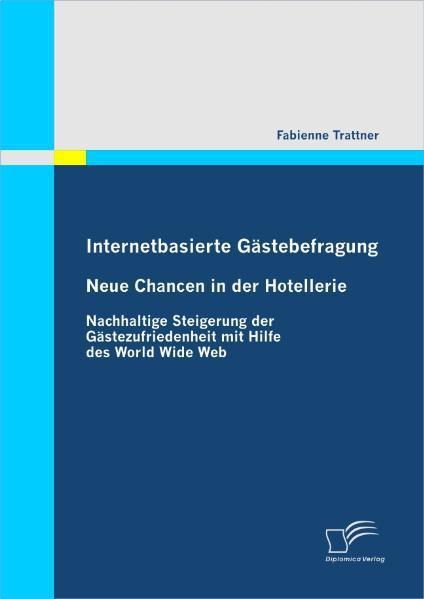 Internetbasierte Gästebefragung - Neue Chancen in der Hotell ... 9783836678506
