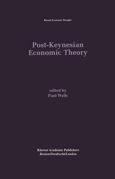 Post-Keynesian Economic Theory