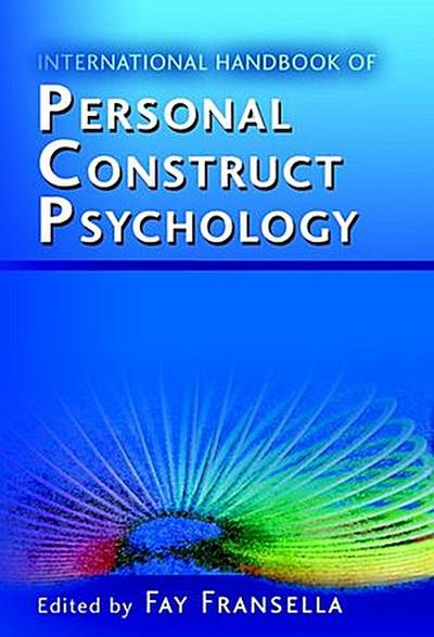International Handbook of Personal Construct Psychology