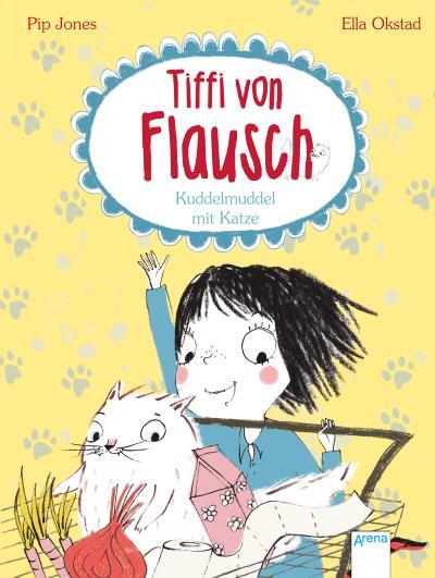 Tiffi von Flausch (2). Kuddelmuddel mit Katze   ; Ill. v. Okstad, Ella /Übers. v. Pantermüller, Alice; Deutsch; it UV-Lackierung auf dem Cover