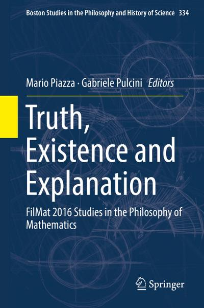 Truth, Existence and Explanation