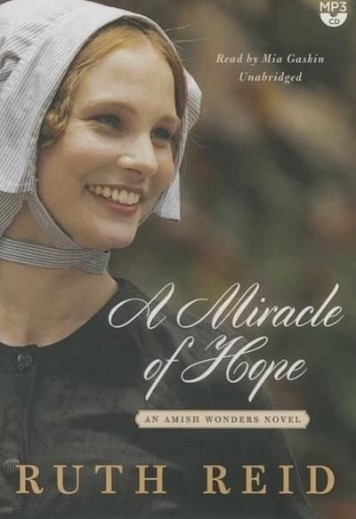 A Miracle of Hope: The Amish Wonders Series
