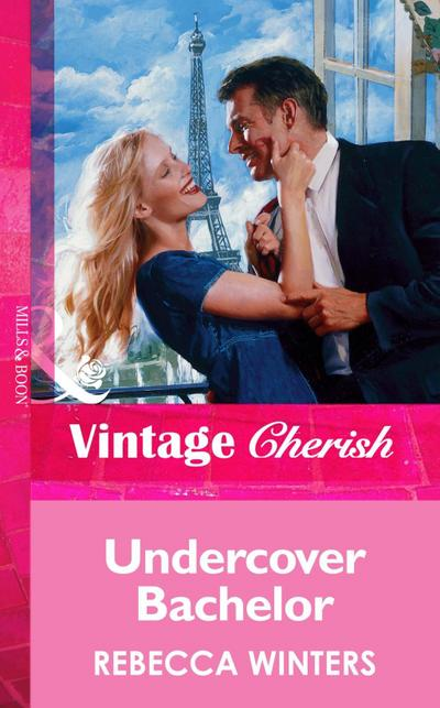 Undercover Bachelor (Mills & Boon Vintage Cherish)