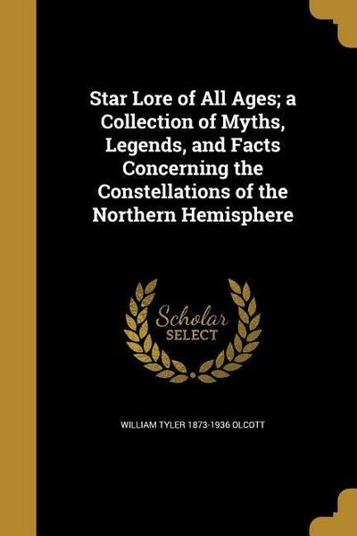 STAR LORE OF ALL AGES A COLL O