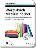Wörterbuch Medizin pocket : Kleines Lexikon - ...