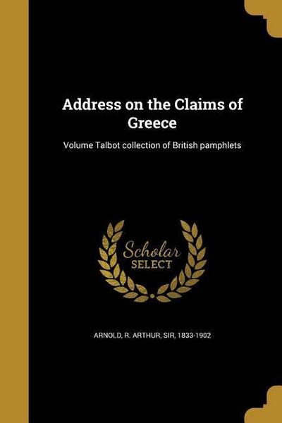 ADDRESS ON THE CLAIMS OF GREEC