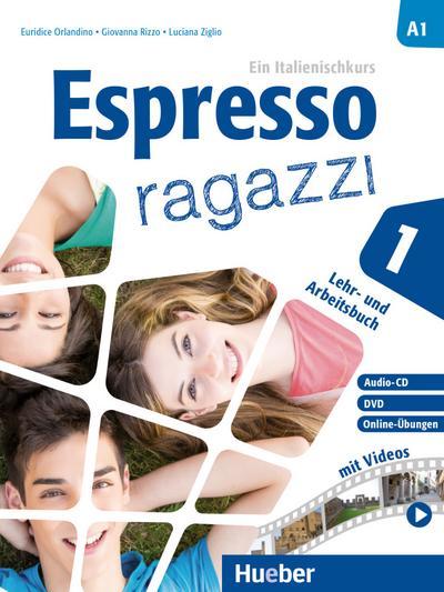 Espresso ragazzi 1. Lehr- und Arbeitsbuch mit DVD und Audio-CD - Schulbuchausgabe