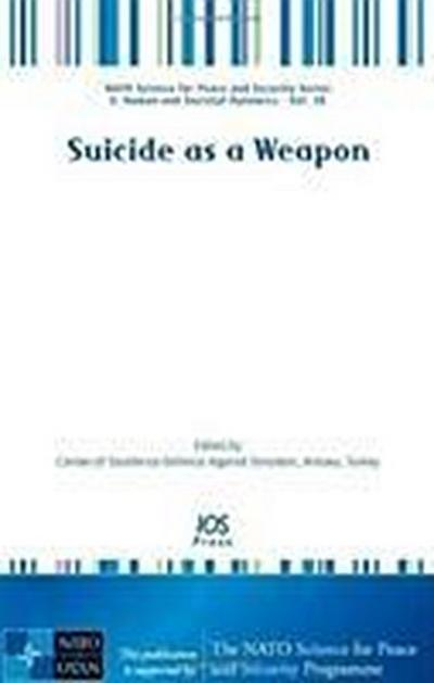 Suicide as a Weapon