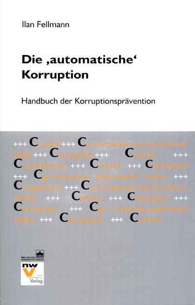 """Die """"""""automatische"""""""" Korruption - Ilan Fellmann -  9783830517399"""