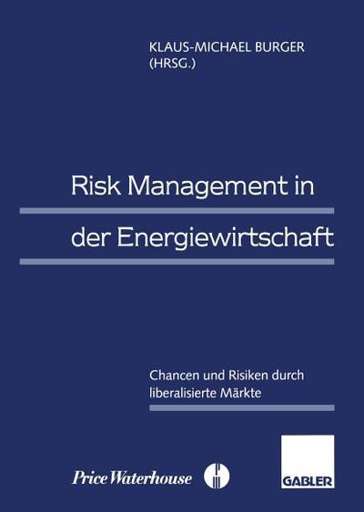 Risk Management in der Energiewirtschaft