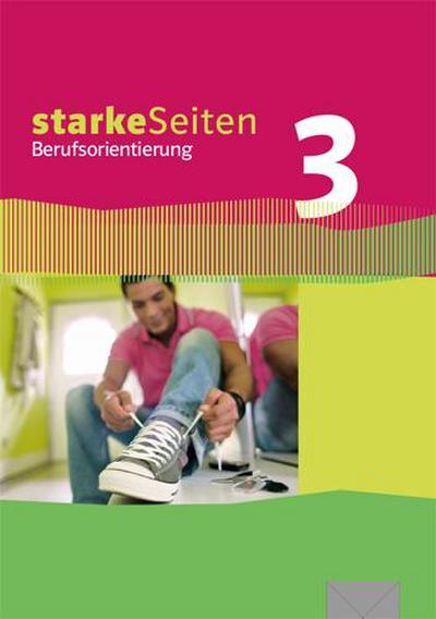 starkeSeiten Berufsorientierung 3. Lehr- und Arbeitsbuch 9/10