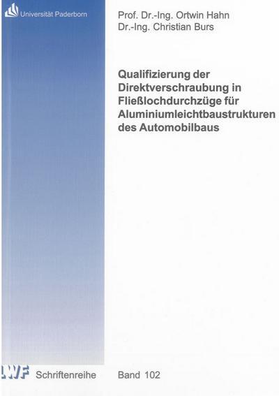 Qualifizierung der Direktverschraubung in Fließlochdurchzüge für Aluminiumleichtbaustrukturen des Automobilbaus