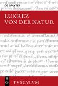 Von der Natur / De rerum natura