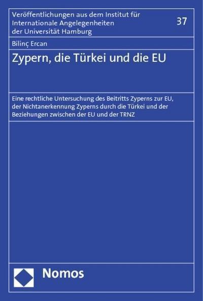 Zypern, die Türkei und die EU