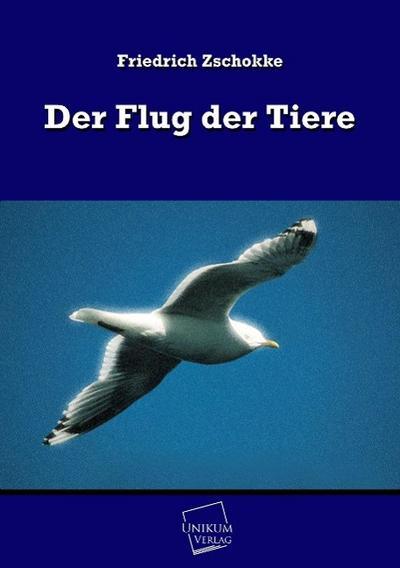 Der Flug der Tiere