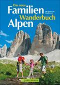Das neue Familien Wanderbuch Alpen