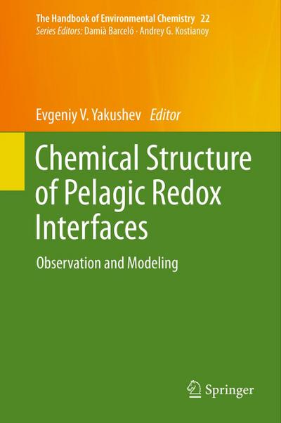 The Handbook of Environmental Chemistry Chemical Structure of Pelagic Redox Interfaces