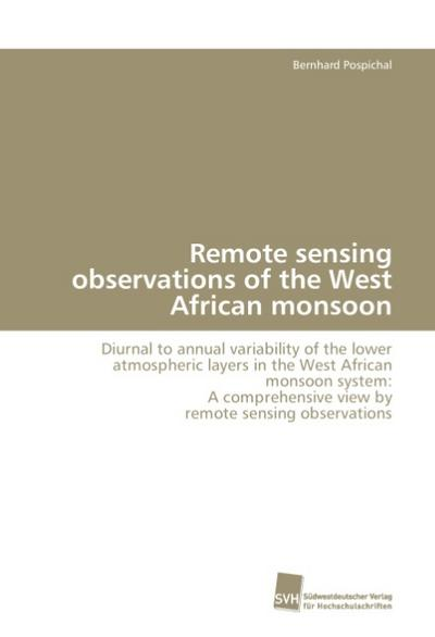 Remote sensing observations of the West African monsoon
