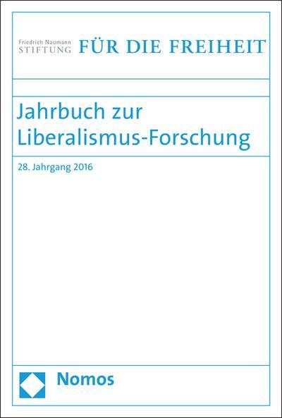 Jahrbuch zur Liberalismus-Forschung 2016