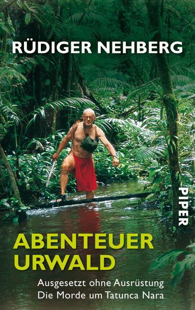 Abenteuer Urwald