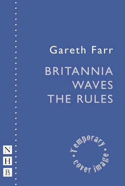 Britannia Waves the Rules