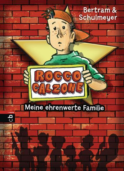 Rocco Calzone; Meine ehrenwerte Familie   ; Deutsch; it s/w Illustrationen, 20 schw.-w. Abb. -
