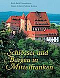 Schlösser und Burgen in Mittelfranken