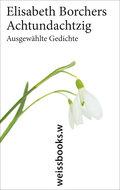 Achtundachtzig; Ausgewählte Gedichte; Hrsg. v ...