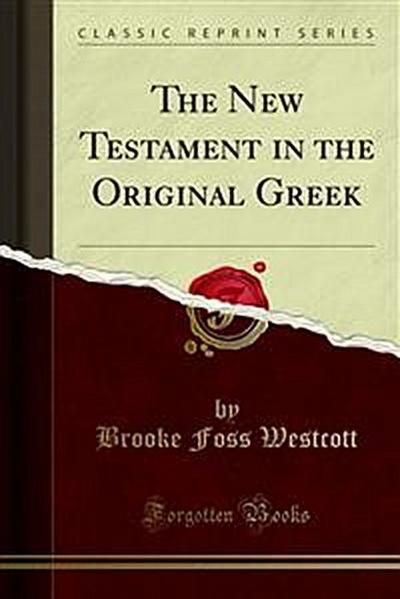 The New Testament in the Original Greek