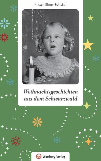 Weihnachtsgeschichten aus dem Schwarzwald