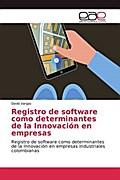 Registro de software como determinantes de la Innovación en empresas