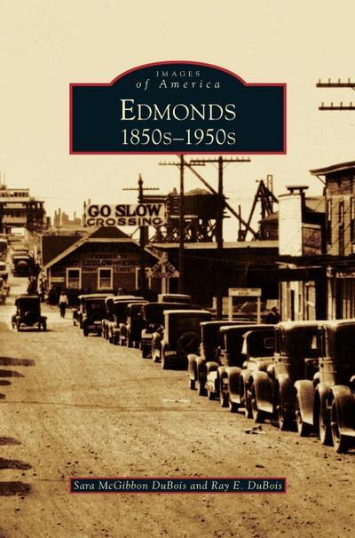 Edmonds: 1850s 1950s