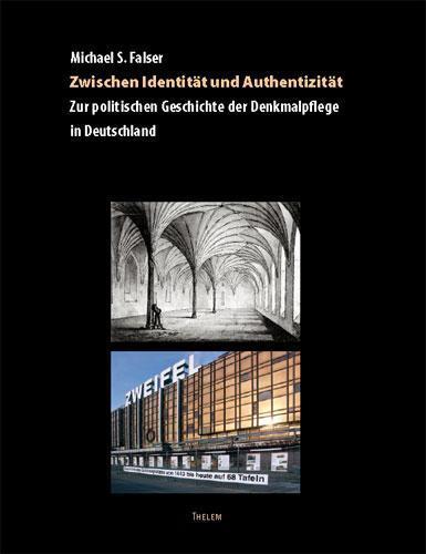 Zwischen Identität und Authentizität Michael S. Falser