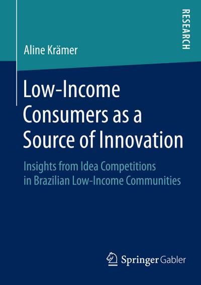Low-Income Consumers as a Source of Innovation