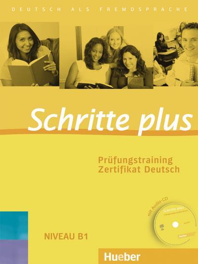 Schritte plus. Prüfungstraining Zertifikat Deutsch mit Audio-CD