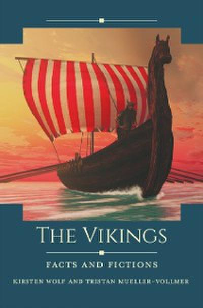 Vikings: Facts and Fictions