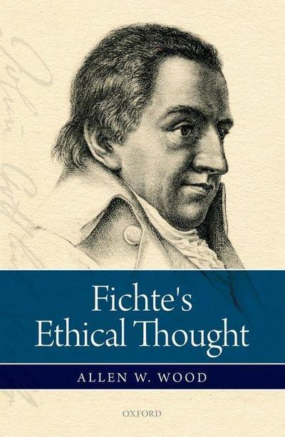 Fichte's Ethical Thought