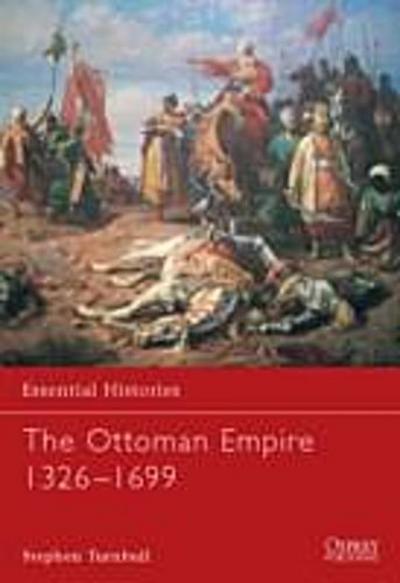 Ottoman Empire 1326 1699