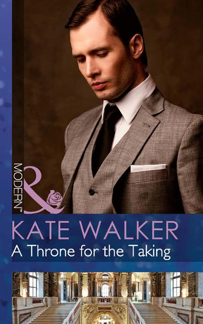 A Throne for the Taking (Mills & Boon Modern)