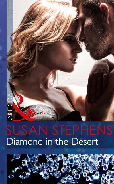 Diamond in the Desert (Mills & Boon Modern)