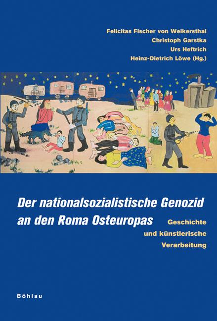 Der nationalsozialistische Genozid an den Roma Osteuropas Felicitas Fischer ...
