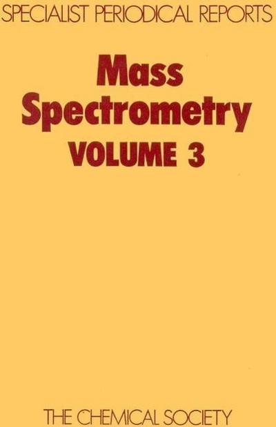 Mass Spectrometry: Volume 3