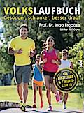 Volkslaufbuch: Gesünder, schlanker, besser dr ...