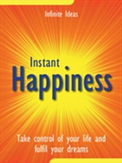 Instant happiness
